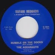 """7"""" The Aquanauts : Rumble On The Docks / Bombora."""