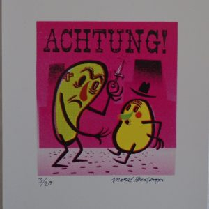 Marcel Bontempi : Achtung!  Ltd Edition Artwork.